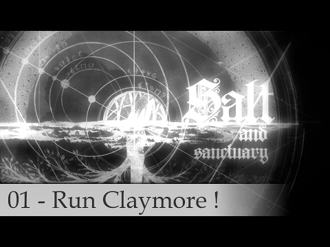 Salt & Sanctuary - Run Claymore - 01