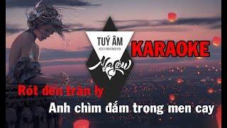 【Karaoke】Túy Âm   Xesi x Masew x Nhatnguyen(Beat Gốc)
