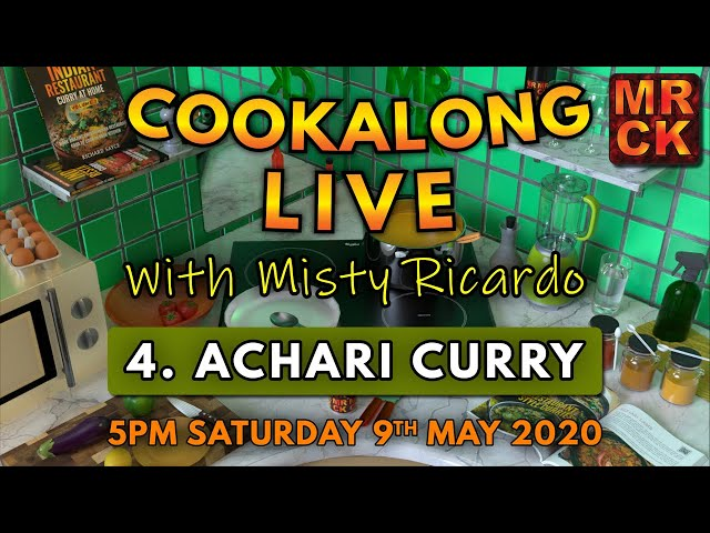 Cookalong Live with Misty Ricardo | 4. Achari Curry