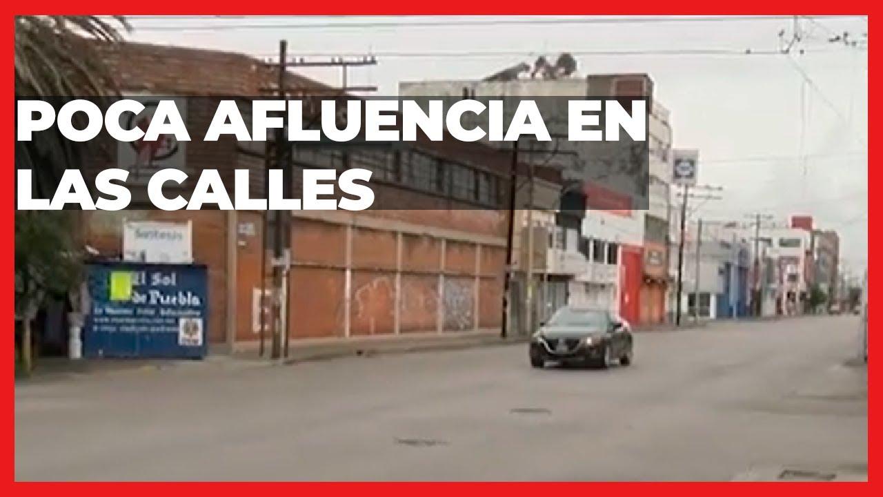 Calles de puebla lucen con poca afluencia | Las Noticias Puebla