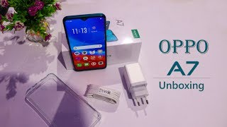 Oppo A7 Unboxing Pakistan | Oppo A7 Waterdrop Notch and Big Battery