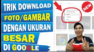 cara download gambar di google | cara download gambar di google kualitas hd | gambar kualitas tinggi