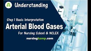 How to do Simple ABG Interpretation Arterial Blood Gases Step 1 Nursing KAMP Easy NCLEX Review 2019