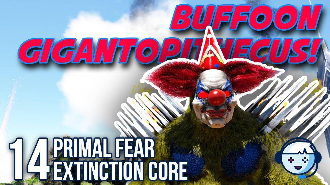Buffoon Gigantopithecus! | Primal Fear | Extinction Core | Ark: Survival  Evolved | S2:Ep14