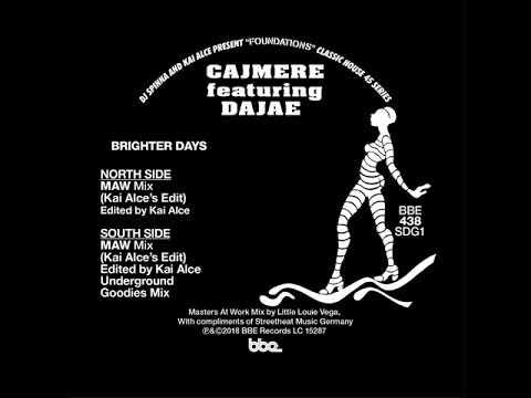 Cajmere feat. Dajae - Brighter Days