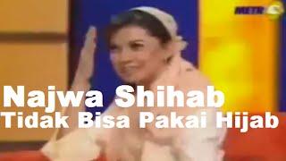 Najwa Shihab Putri Quraish Shihab Tidak Bisa pakai Hijab