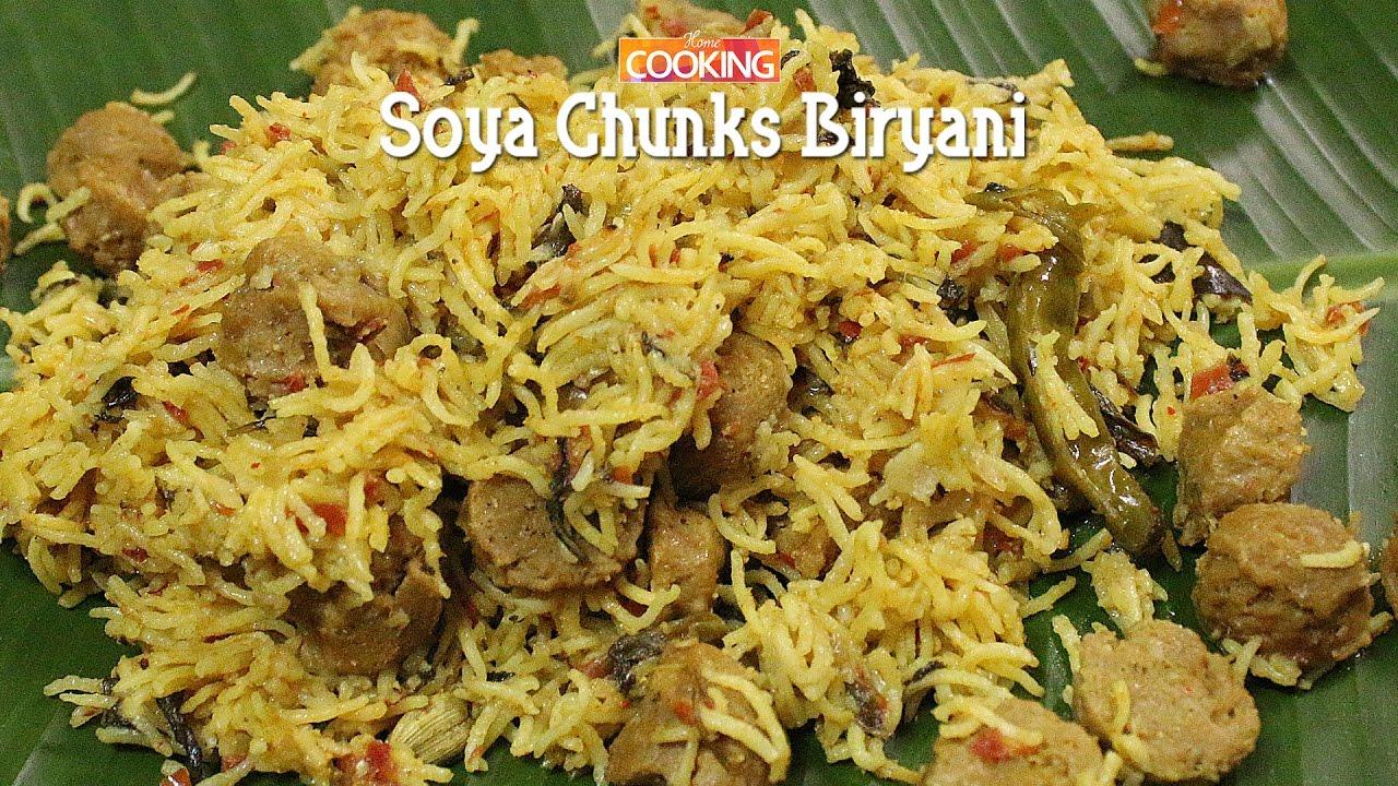 Soya Chunks Biryani Ventuno Home Cooking Youtube