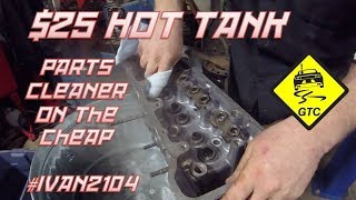 Parts Cleaning with DIY Hot Tank