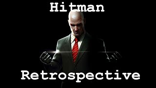 A Retrospective of Hitman (Hitman 2: Silent Assasin - Hitman 2016)