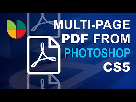 How To Create A Multiple Page PDF In Photoshop CS5 (High Quality PDF)