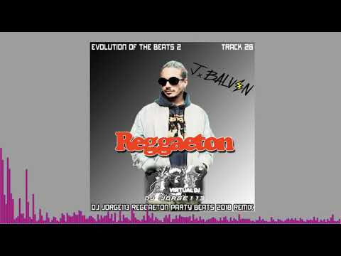 J Balvin - Reggaeton (DJ Jorge113 Party Remix)