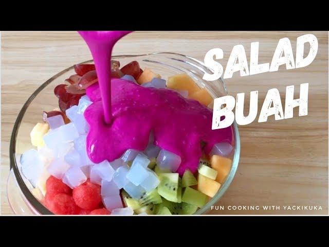 SALAD BUAH * FRUIT SALAD