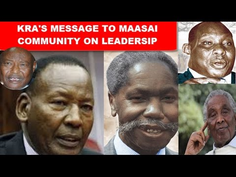 Message to Maasai Community on Leadership following Demise of William Ole Ntimama
