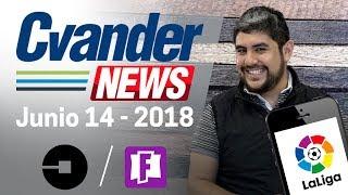 FORTNITE para Switch; UBER busca limpiar su imagen; la Liga te espía | CvanderNews