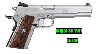 Best Beginner 1911 Handgun !!!!!!!!!!!!!!!!!!!!!!!!   Ruger SR 1911