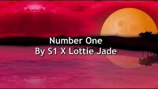#MostHated S1 X Lottie Jade - Number One (Lyrics)