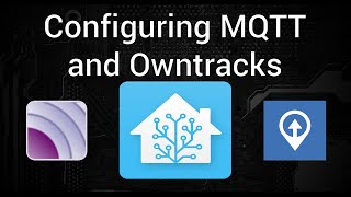 How To Get Started with MQTT and Owntracks