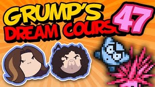 Grump's Dream Course: Quaint Course - PART 47 - Game Grumps VS