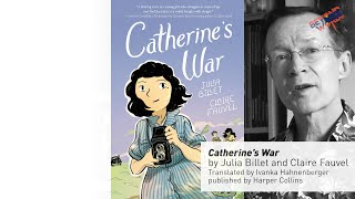 Review of catherine's war, a graphic novel by julia billet and claire fauvel (transl. ivanka hahnenberger, publ. harpercollins, 2020), critic paul gravett...