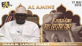 AL AMINE DU 17 MAI 2018 IMAM MOUHAMADOUL LAMINE DRAMÉ
