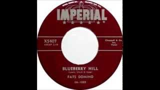 Fats Domino - Blueberry Hill [master 1](early 45RPM version with flub at 1:06) - June 27, 1956