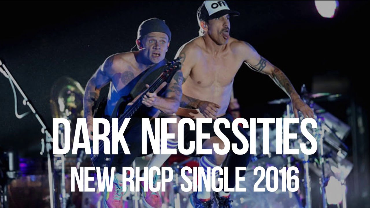 Смотреть онлайн клип Red Hot Chili Peppers - Dark Necessities