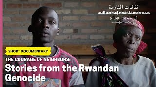 The Courage of Neighbors: Stories from the Rwandan Genocide