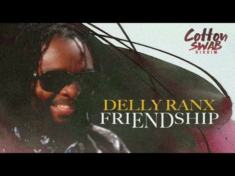 Delly Ranks - Friendship (Official Audio) November 2017