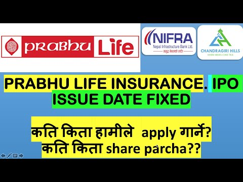 Prabhu life insurance ipo issue date fixed/chandragirl hill ipo/Nepal infrastructure bank ltd. nepse