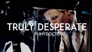 Truly Desperate | Loki x The Doctor Crossover
