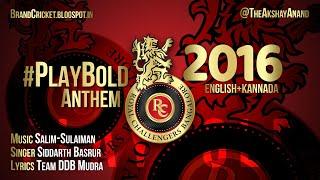 RCB #PlayBold Anthem 2016