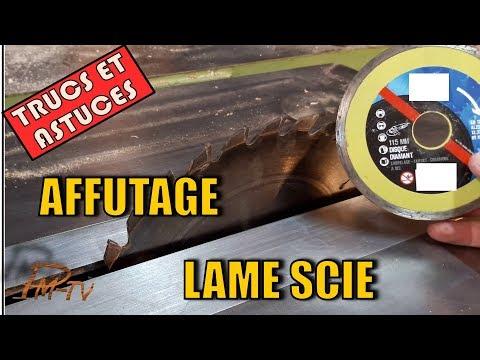 AFFUTAGE LAME SCIE CIRCULAIRE - BRICOLAGE PMbricoleur