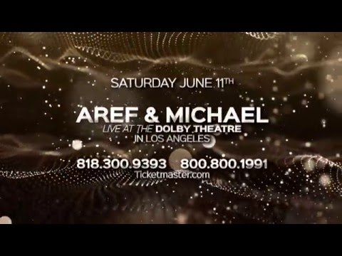 Aref & Michael Live In Concert At Dolby Theatre