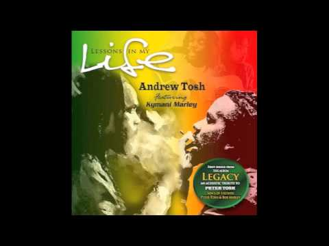 Andew Tosh ft. Kymani Marley - Lesson In My Life