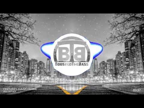 ▶Clean Bass Boost◀ Fall Out Boy - Centuries (Gazzo Remix) [Trap]