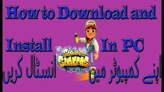 How to download and install subway surfers in pc free in urdu/hindi