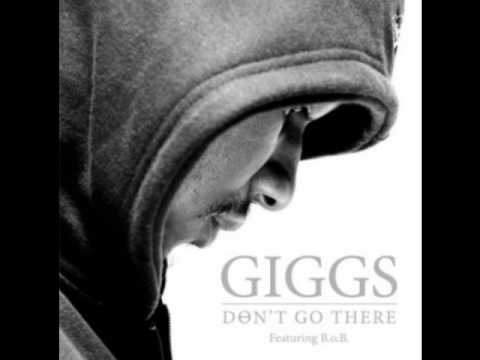 Giggs ft B.O.B- Don't Go There