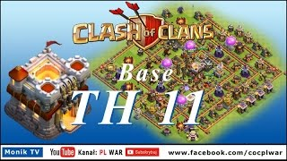 PL WAR Clash of Clans TH11 Super Base to WAR and to FARM + 7 DEFENSE!!!