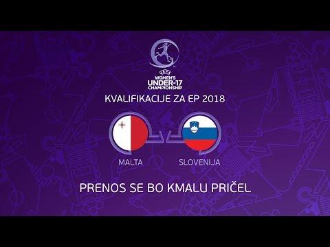 Slovenija - Malta, kvalifikacije za EP WU17 2018