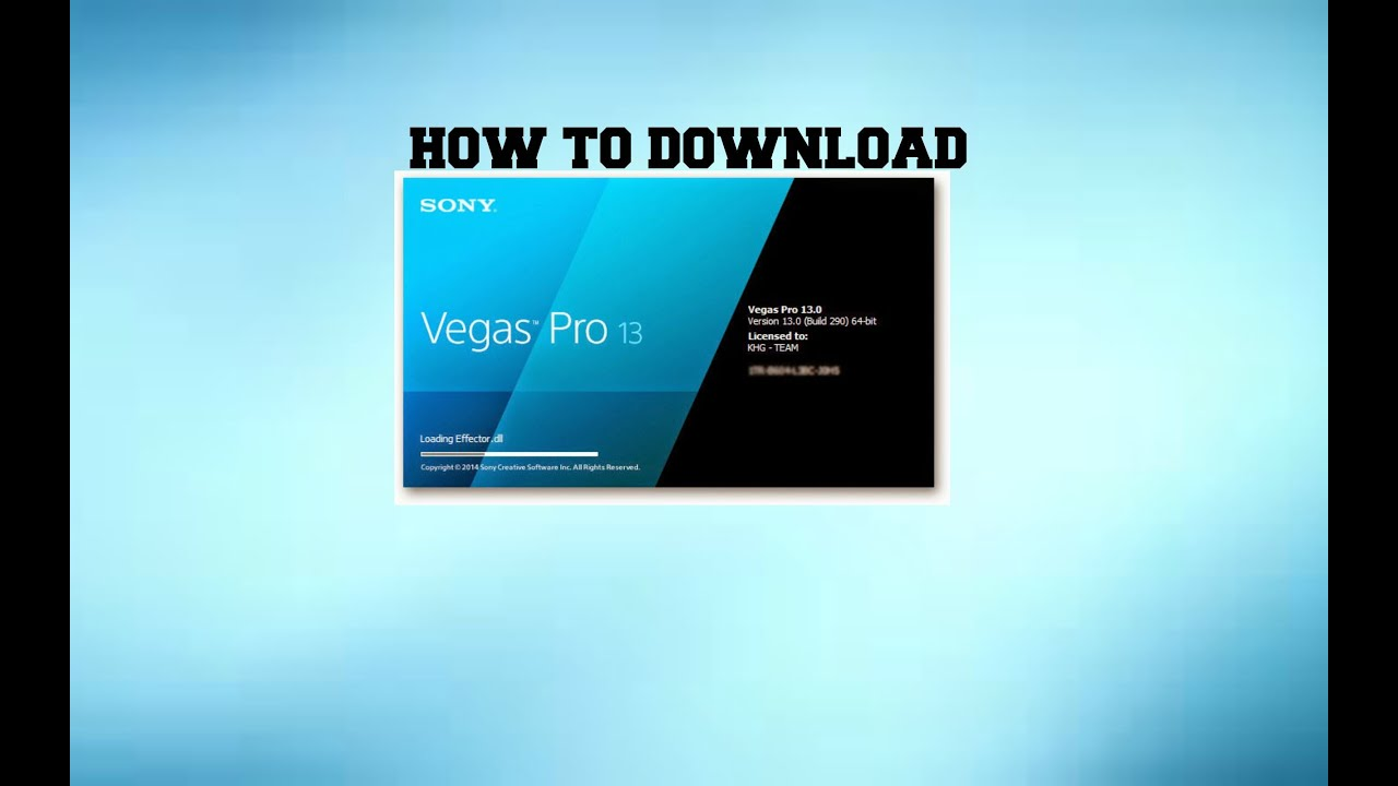 HOW TO DOWNLOAD SONY VEGAS PRO 13 FOR FREE 2015! - YouTube