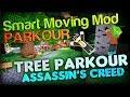 "SMART MOVING MOD: Tree Parkour ""Assassin's Creed craziness"" w/ SimonHDS90"
