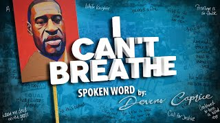 I Can't Breathe - Spoken Word - Visual Poetry