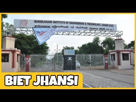 UPTU Top Engineering College BIET Jhansi | Fees | Ranking | Required Rank For Admission |