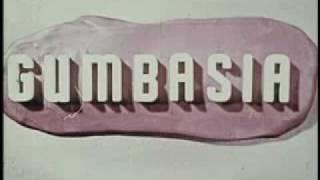 Gumbasia