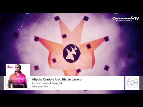 Mischa Daniels Feat. Nicole Jackson - Let's Connect Tonight (Extended Mix)