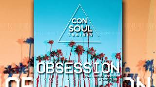 Consoul Trainin Obsession Feat Steven Aderinto DuoViolins Radio Edit