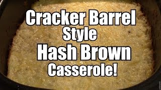 Cracker Barrel Style Hash Brown Casserole