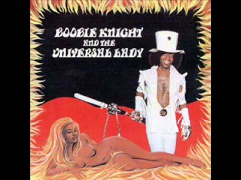 Bobbie Knight & The Universal Lady -- Ain't Nobody Better Than You