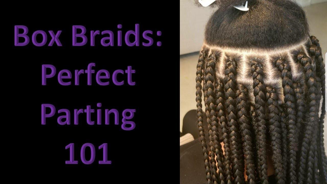 Box Braids Perfect Parting 101 Youtube