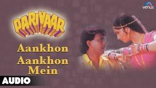 parivaar aankhon aankhon mein full audio song   mithun chakraborty meenakshi sheshadri
